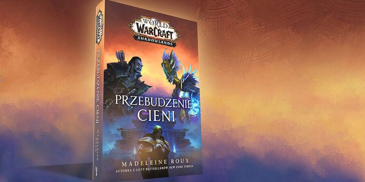 fragment powieści Przebudzenie Cieni World of Warcraft