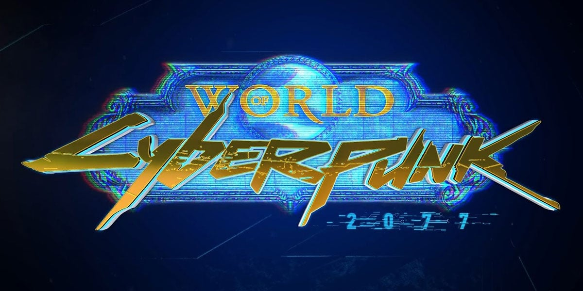 world of warcraft cyberpunk 2077 crossover
